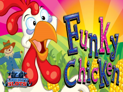 liberty slots funky chicken no deposit forum.jpg