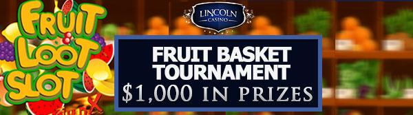 lincoln casino fruit basket tournament no deposit forum.jpg