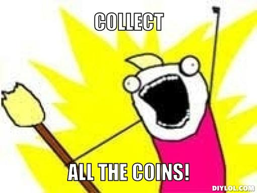 x-all-the-y-meme-generator-collect-all-the-coins-f79e36.jpg